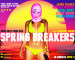 'Spring Breakers' Red Band Trailer… Not What You Expected?